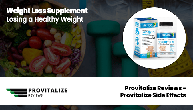Provitalize Reviews – Provitalize Side Effects